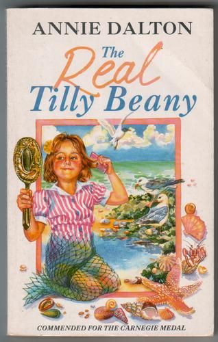The Real Tilly Beany by Annie Dalton