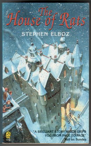 The House of Rats by Stephen Elboz