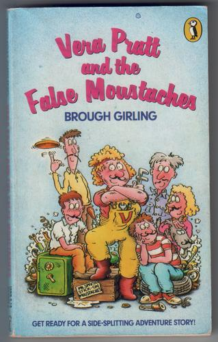 Vera Pratt and the False Moustaches by Brough Girling