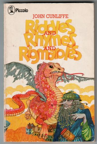 Riddles and Rhymes and Rigmaroles by John Arthur Cunliffe