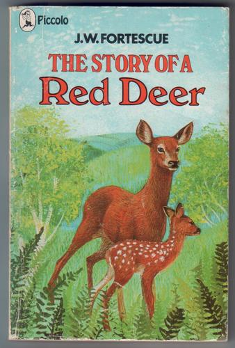 The Story of a Red Deer by J. W. Fortescue