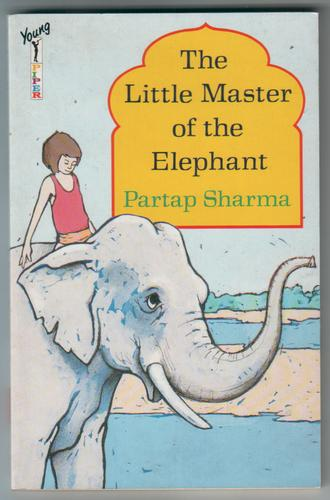 The Little Master of the Elephant by Partap Sharma
