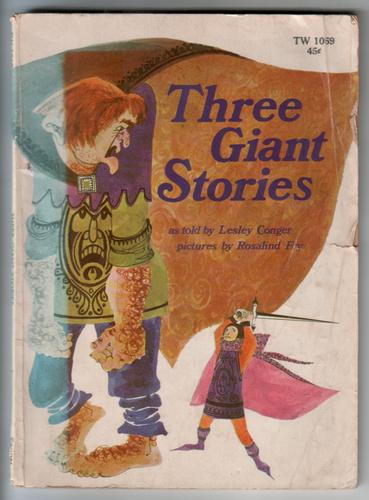 Three Giant Stories by Lesley Conger