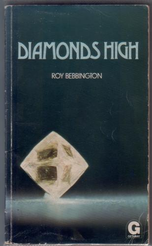 Diamonds High by Roy Bebbington