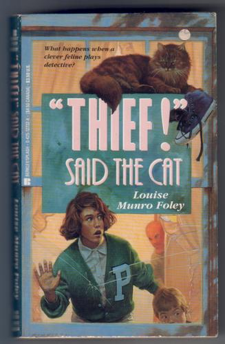 """Thief!"" said the cat by Louise Munro Foley"