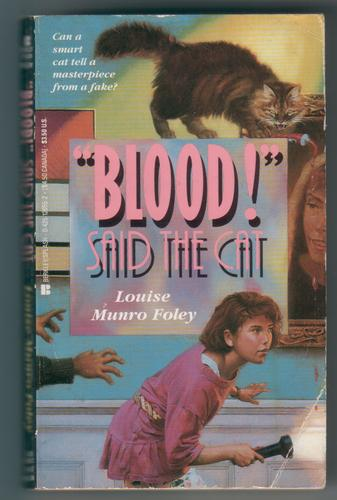 """Blood!"" said the cat by Louise Munro Foley"