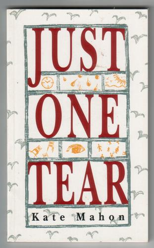 Just one tear by Kate Mahon