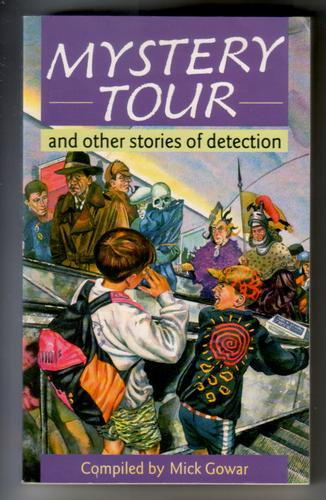 Mystery Tour and other stories of detection