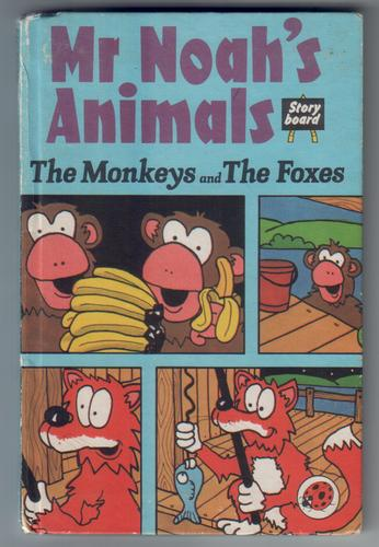 Mr Noah's Animals: The Monkeys and the Foxes by Peter Kingston