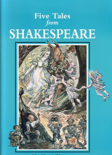 Five Tales from Shakespeare by Meg Harris Williams