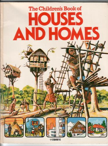 The Children's Book of Houses and Homes by Carol Bowyer