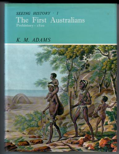 The First Australians: Prehistory - 1810