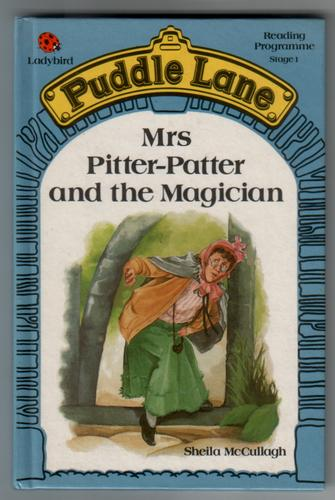 Mrs Pitter-Patter and the Magician by Sheila McCullagh