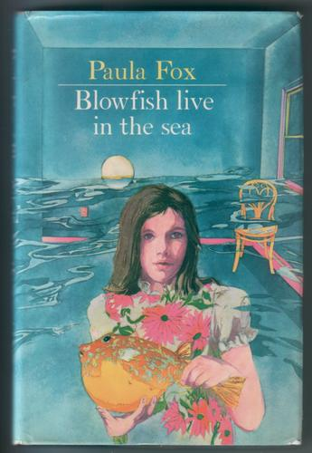 Blowfish live in the Sea by Paula Fox