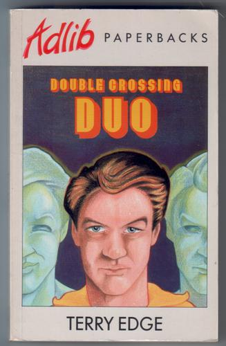 Double Crossing Duo or The Year of My Enthusiasms by Terry Edge