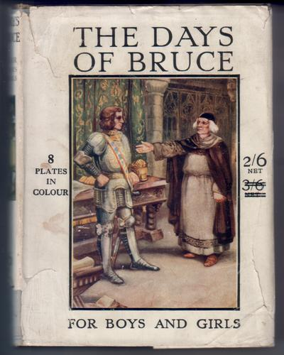 The Days of Bruce by Alice F. Jackson