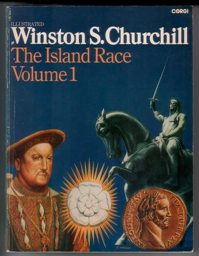 The Island Race: Volume 1 by S. Churchill Winston