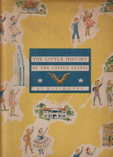 The Little History of the United States by Mable Pyne