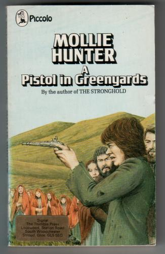 A Pistol in Greenyards by Mollie Hunter