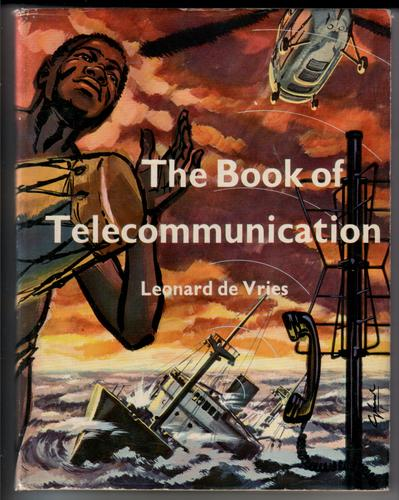 The Book of Telecommunication by Leonard De Vries