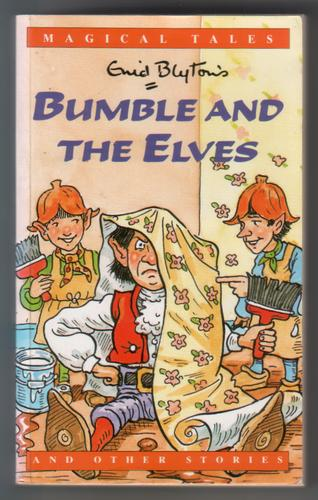 Bumble and the Elves and other stories