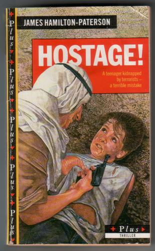 Hostage! by James Hamilton-Paterson