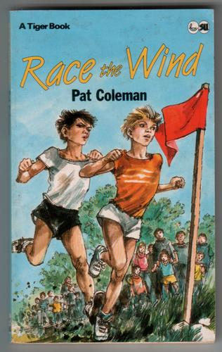 Race the Wind by Pat Coleman