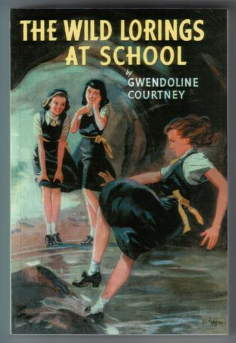 The Wild Lorings at School by Gwendoline Courtney