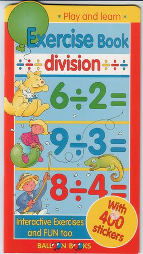 Play and Learn Exercise Book: Division