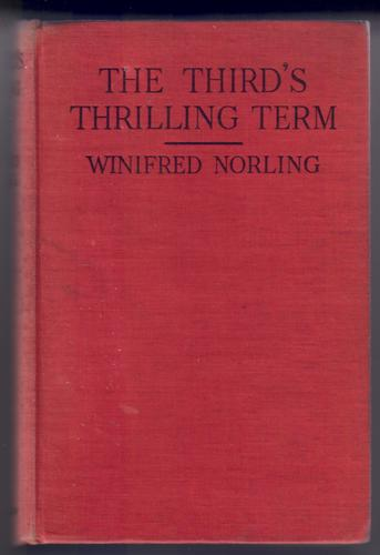 The Third's Thrilling Term by Winifred Norling