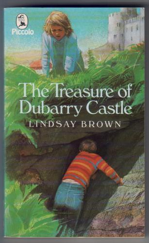 The Treasure of Dubarry Castle by Lindsay Brown