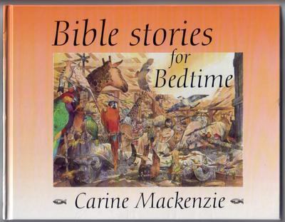 Bible Stories for Bedtime by Carine MacKenzie