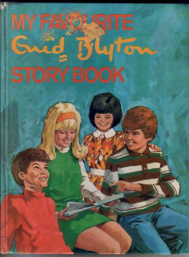 My Favourite Enid Blyton Story Book