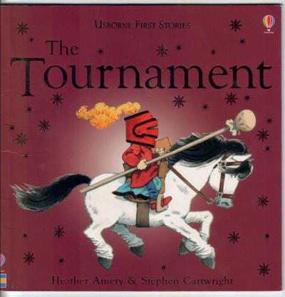 The Tournament by Heather Amery