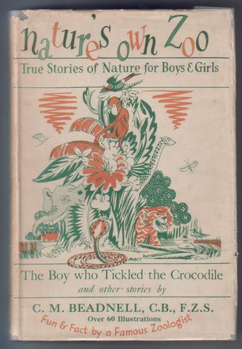 Nature's Own Zoo - True Stories of Nature for Boys and Girls