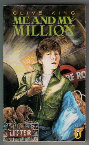 Me and My Million by Clive King