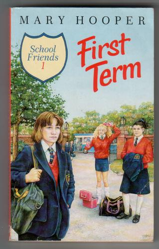 First Term by Mary Hooper
