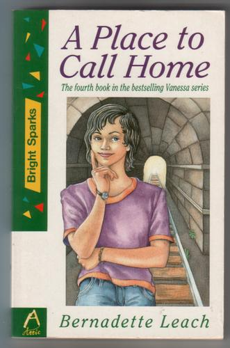 A Place to Call Home by Bernadette Leach