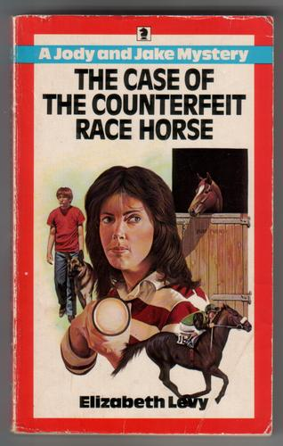 The Case of the Counterfeit Race House by Elizabeth Levy