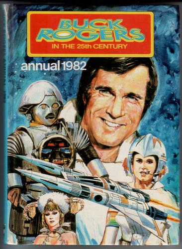 Buck Rogers in the 25th Century Annual 1982