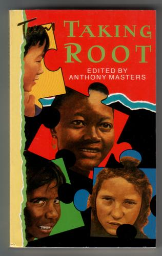 Taking Root by Anthony Masters