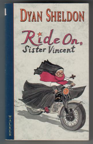 Ride on Sister Vincent