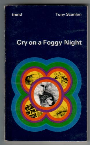 Cry on A Foggy Night
