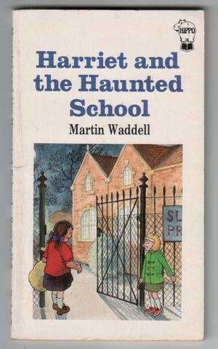 Harriet and the Haunted School