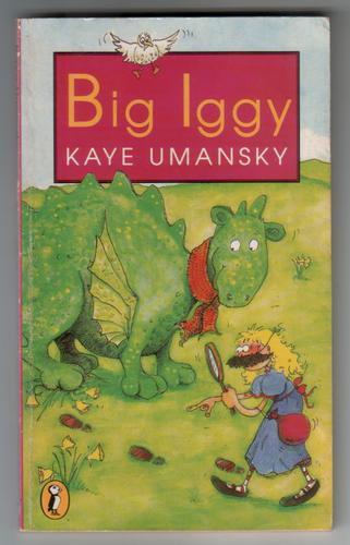UMANSKY, KAYE - Big Iggy