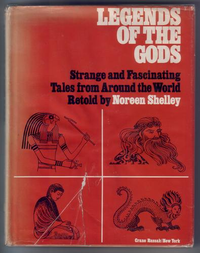 Legends of the Gods - Strange and Fascinating Tales from Around the World