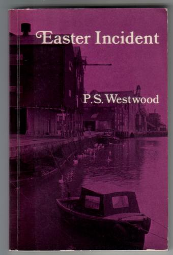 WESTWOOD, P. S. - Easter Incident