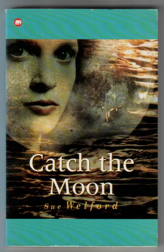 WELFORD, SUE - Catch the Moon