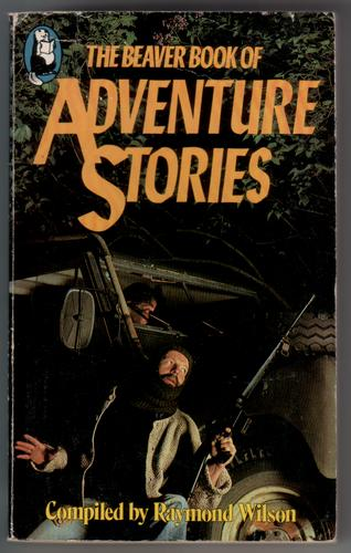 The Beaver Book of Adventure Stories