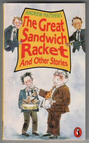 The Great Sandwich Racket and Other Stories